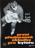 První přednesové skladby pro kytaru - Kotík Josef