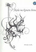 Škola na kytaru hrou - Kolba Miroslav
