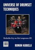 World of drumset rudiments - technika hry na bicí soupravu III - Kobiela Roman