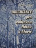 Originálky pro zobcovou flétnu a klavír - Hošek Miroslav