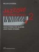Jazzové klavírní etudy 2 - Dvořák Milan