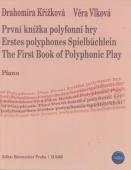 První knížka polyfonní hry - Křížková D., Vlková V.
